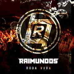 Download Cd Raimundos Roda Viva (2011)