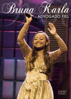 capa dvd DVD: Bruna Karla   Advogado Fiel [2011]
