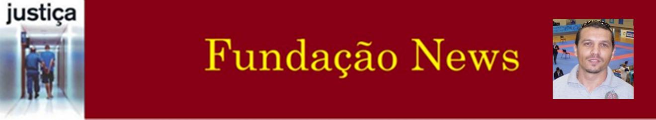 FUNDAÇÃO NEWS Agentes Socioeducativos do Estado de São Paulo.