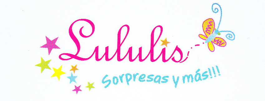 Lululis Sorpresas y Mas!!!