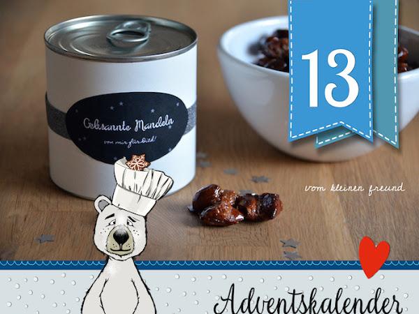 """Gebrannte Mandeln - Nach einem Rezept von Marlene """"vom kleinen Freund"""" -  Adventskalender Türchen Nr. 13 - Yummy !"""
