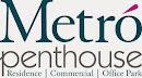 METRO PENTHOUSE