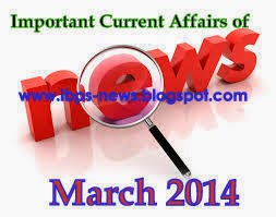 march 2014 current affairs