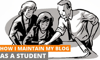 how to maintain blog as a student in busy schedule