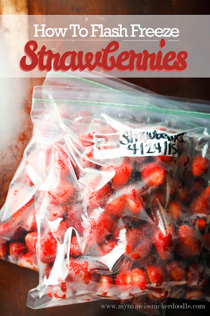 How To Flash Freeze your Strawberries.  Use this method for your morning smoothies!  |  mynameissnickerdoodle.com
