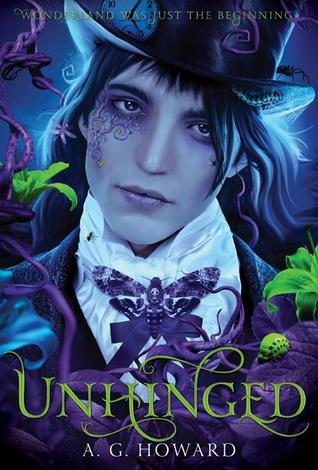 Review: Unhinged by A.G. Howard