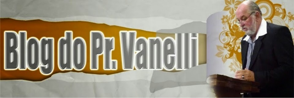 Blog do Pr.Vanelli