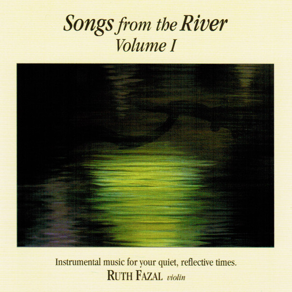 Ruth Fazal-Songs From The River-Vol 1-