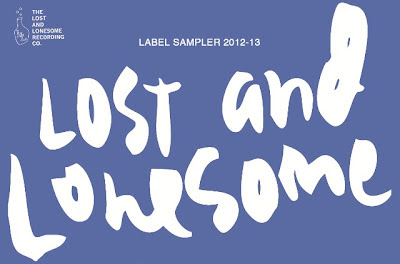 Lost And Lonesome Sampler 2012-2013