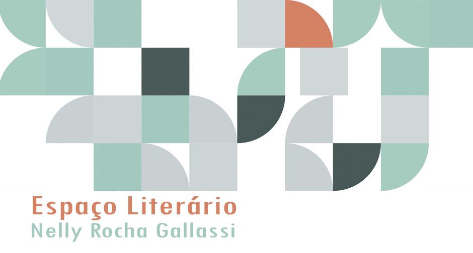 """Espaço Literário """"Nelly Rocha Galassi"""""""