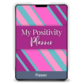 Encouragement & Organization: My Positivity Planner