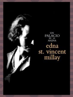 Edna St. Vincent Millay, Un palacio en la arena: antología bilingüe (Harpo, 2017)