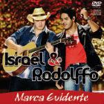 Israel e Rodolfo – Marca Evidente 2012