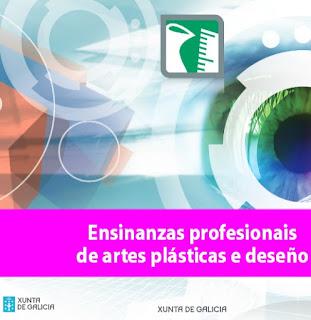 http://www.edu.xunta.es/fp/sites/fp/files/fp/Orientacion/folletos_informativos/ep_art_platicas_deseno.pdf