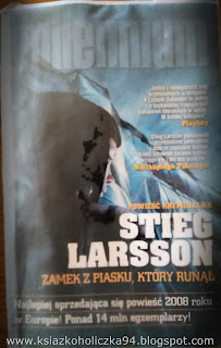 "Stieg Larsson- ""Millenium: Zamek z piasku, który runął"""