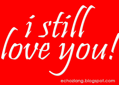 I still LOVE you - Tagalog Love Quotes Collection