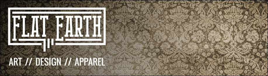 FLAT EARTH DESIGNS - Art // Design // Apparel