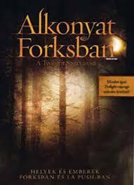 Alkonyat Forksban - A Twilight Saga városa online (2009)