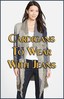 Cardigans to Wear With Jeans for Fall/Winter