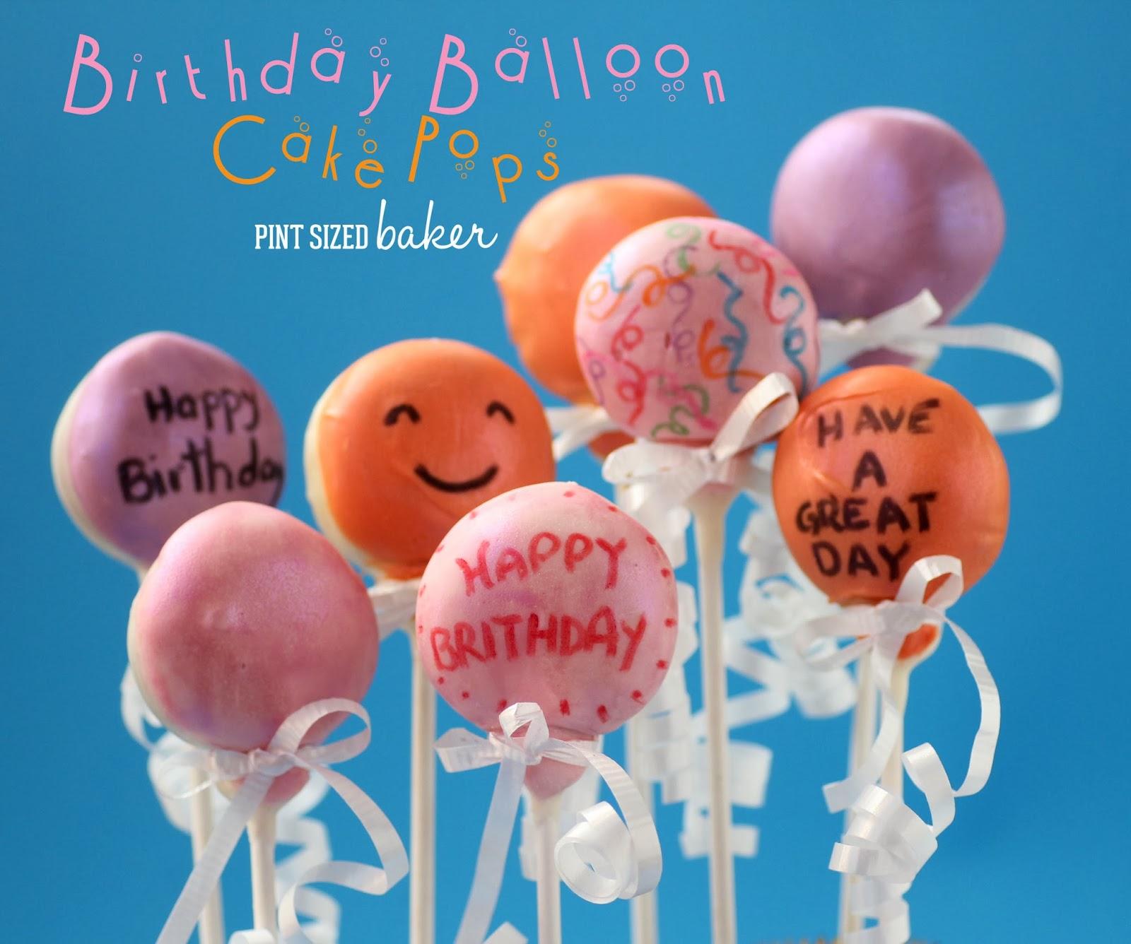 Happy Birthday Balloon Cake Pops Pint Sized Baker