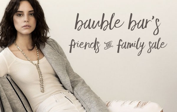 bauble bar friend and family sale