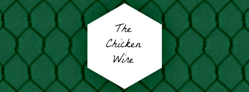 The Chicken Wire