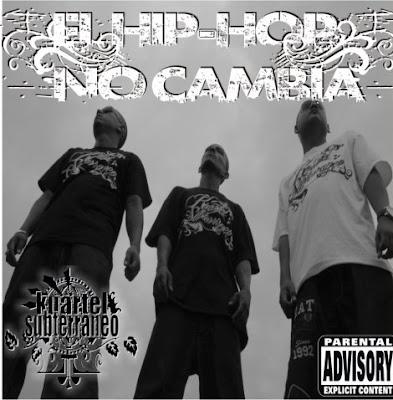 Kuartel Subterraneo - El hip hop no cambia