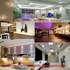how to choose LED ceiling lights, and why ?