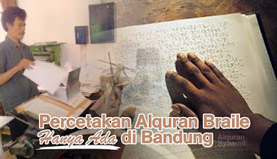 Percetakan Alquran Braile Ada di Bandung