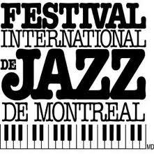 Jazz Festival de Montréal...