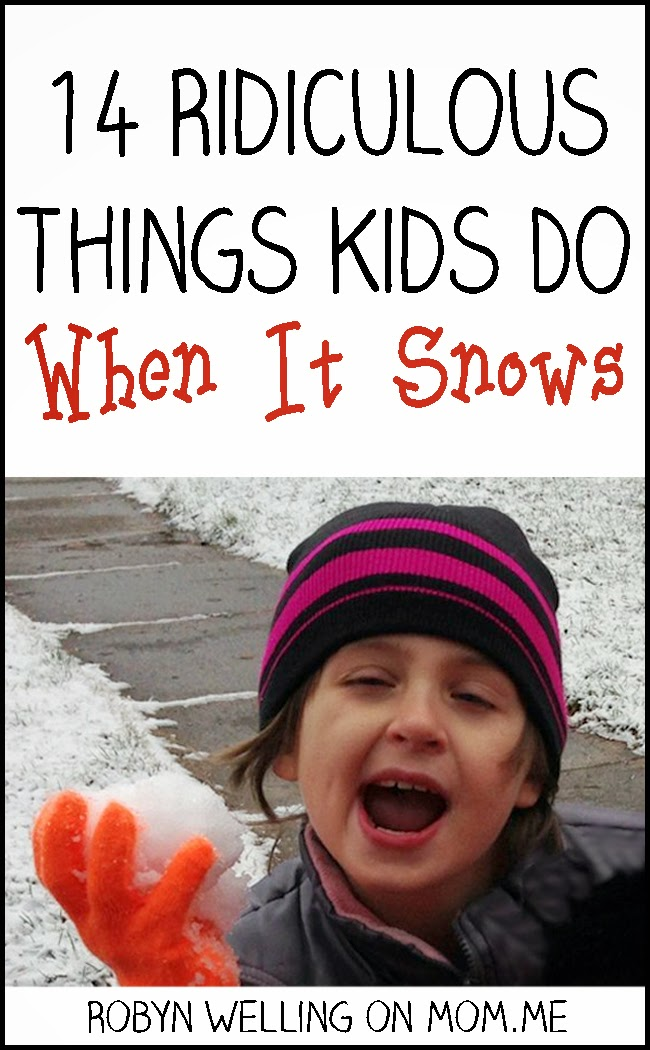 14 Ridiculous Things Kids Do When It Snows