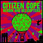 New From CITIZEN COPE