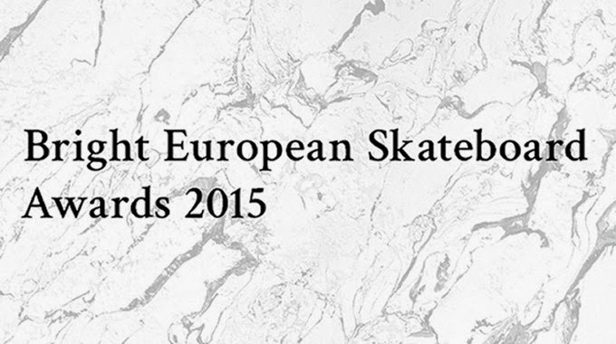 Bright European Skate Awards 2015