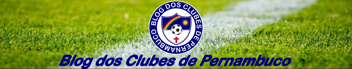 Blog dos Clubes de Pernambuco