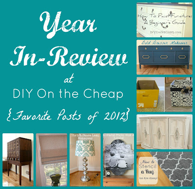 Year In-Review at DIYOntheCheap.com {Favorite Posts of 2012}