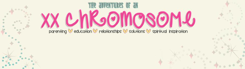 The Adventures of an XX Chromosome