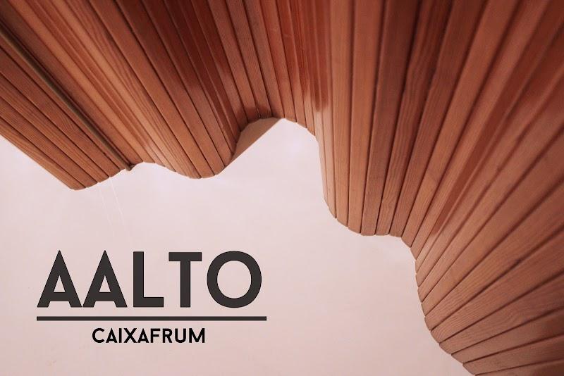 EXHIBITION + VIDEO | AALTO. CAIXA FORUM MADRID