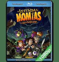 LA LEYENDA DE LAS MOMIAS DE GUANAJUATO (2014) FULL 1080P HD MKV ESPAÑOL LATINO