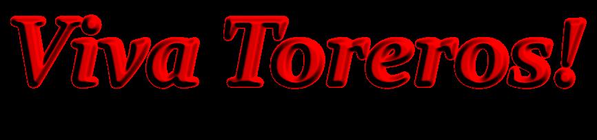 Viva Toreros!