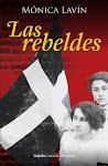 """ENTREVISTA A LA ESCRITORA MONICA LAVIN SOBRE EL LIBRO """"LAS REBELDES"""""""