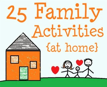 Family Time Activities - At Home