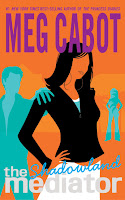 Shadowland Mediator Book 1 Meg Cabot