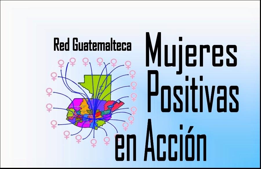 Red Guatemalteca Mujeres Positivas en Acción -Red MPA-