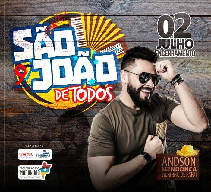 """Confirmada a atração final do """"São João de todos"""" em Timbiras"""