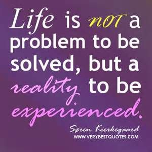 great Kierkegaard life quote: Life is not a problem to be solved, but a... on a Radiant Orchid color card