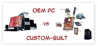 OEM PC vs CUSTOM-BUILT