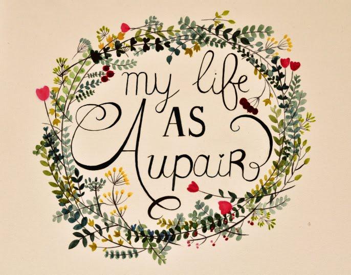 My life as aupair!