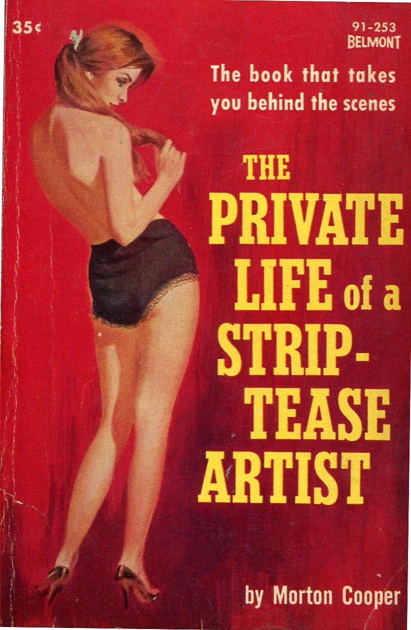 Morton Cooper, The Private Live of a Strip-Tease Artist, Belmont, 1962