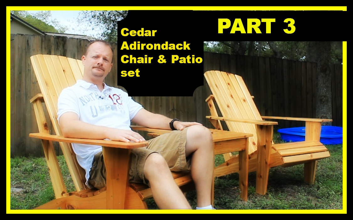 Cedar Adirondack Chair and Patio Set Part 3