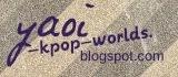 Yaoi Kpop Worlds
